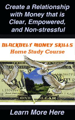 Conscious Money Skills online training - Blackbelt Money Skills Home Study Course